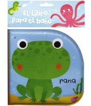 LIBRO PARA EL BAÑO, EL -RANA-