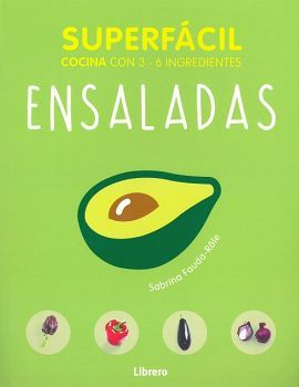 SUPERFACIL -ENSALADAS-              (COCINA CON 3-6 INGREDIENTES)