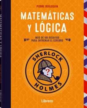 SHERLOCK HOLMES -MATEMATICAS Y LOGICA-