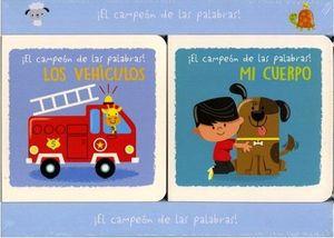 CAMPEON DE LAS PALABRAS, EL -LOS VEHICULOS/MI CUERPO- (C/2 LIB.)