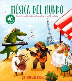 ME ENCANTA LA MUSICA! -MUSICA DEL MUNDO-  (LIBRO C/SONIDOS)