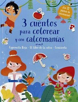 3 CUENTOS PARA COLOREAR Y CALCOMANÍAS