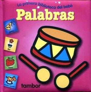 PALABRAS          -LA PRIMERA BIBLIOTECA DEL BEBE-