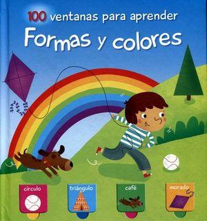 100 VENTANAS PARA APRENDER -FORMAS Y COLORES-