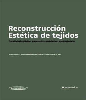 RECONSTRUCCION ESTETICA DE TEJIDOS   (2011)