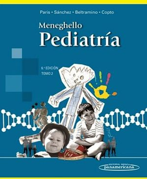 MENEGHELLO TRATADO DE PEDIATRIA TOMO II 6ED.