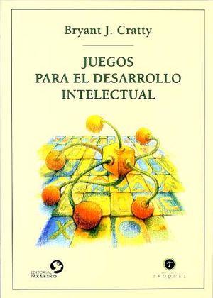 JUEGOS PARA EL DESARROLLO INTELECTUAL