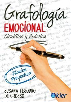 GRAFOLOGIA EMOCIONAL -CIENTIFICA Y PRACTICA-