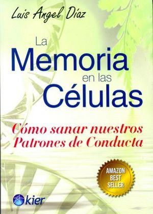 MEMORIA EN LAS CELULAS, LA (NVA.EDICION)