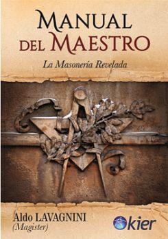 MANUAL DEL MAESTRO 2ED. -LA MASONERIA REVELADA-