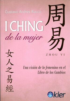 I CHING DE LA MUJER -UNA VISION DE LO FEMENINO EN EL LIBRO-