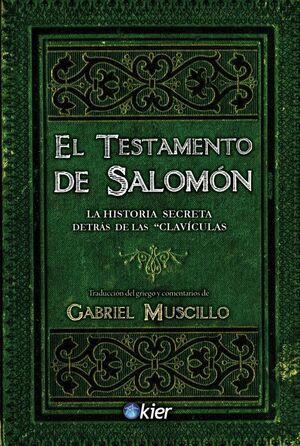 TESTAMENTO DE SALOMON, EL -EL MANUSCRITO QUE DA SENTIDO-