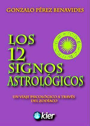 12 SIGNOS ASTROLOGICOS, LOS