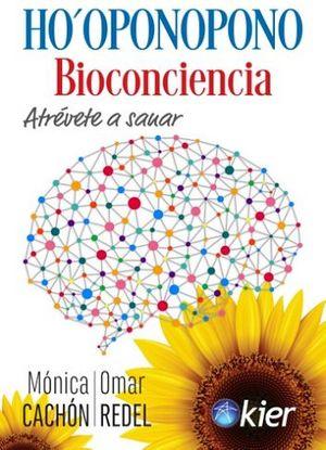 HOOPONOPONO BIOCONCIENCIA -ATREVETE A SANAR-