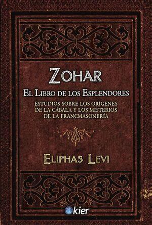 ZOHAR -EL LIBRO DE LOS ESPLENDORES-