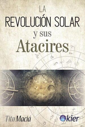 REVOLUCION SOLAR Y SUS ATACIRES, LA
