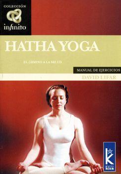 HATHA YOGA (EL CAMINO A LA SALUD) MANUAL DE EJERCICIOS