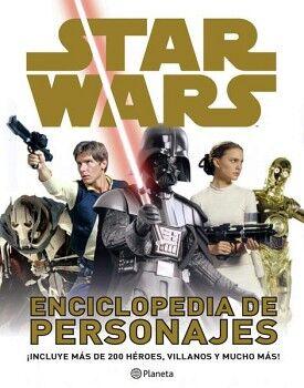 STAR WARS -ENCICLOPEDIA DE PERSONAJES- (EMP.)