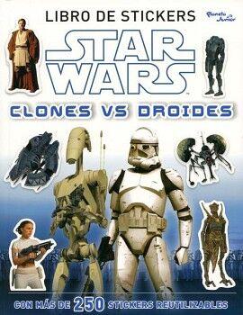 STAR WARS -CLONES VS DROIDES- (LIBRO DE STICKERS)