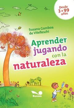 APRENDER JUGANDO CON LA NATURALEZA