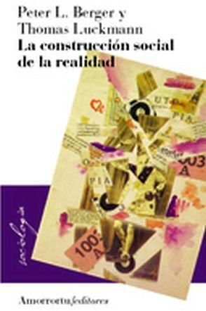 CONSTRUCCION SOCIAL DE LA REALIDAD, LA                    1009