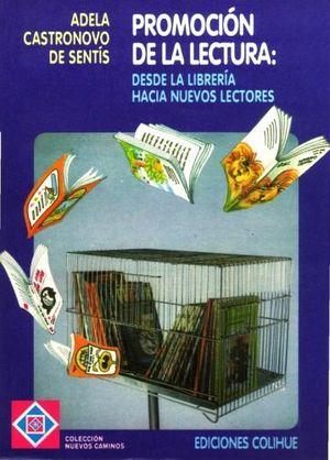 PROMOCION DE LA LECTURA: DESDE LA LIBRERIA HACIA NUEVOS LECTORES