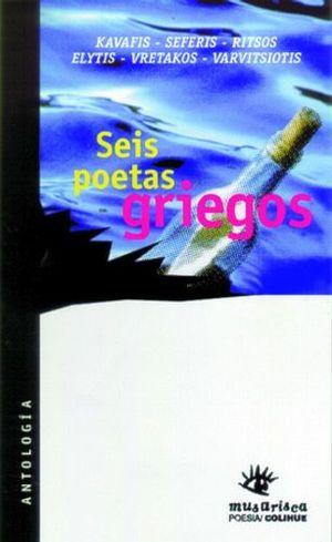 SEIS POETAS GRIEGOS -ANTOLOGIA-