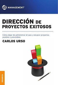 DIRECCION DE PROYECTOS EXITOSOS