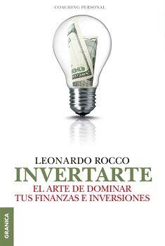 INVERTARTE -EL ARTE DE DOMINAR TUS FINANZAS E INVERSIONES-