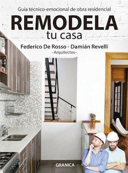 REMODELA TU CASA -GUIA TECNICO-EMOCIONAL DE OBRA RESIDENCIAL-
