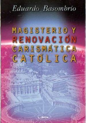 MAGISTERIO Y RENOVACION CARISMATICA CATOLICA