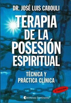 TERAPIA DE LA POSESION ESPIRITUAL -TECNICA Y PRACTICA CLINICA-