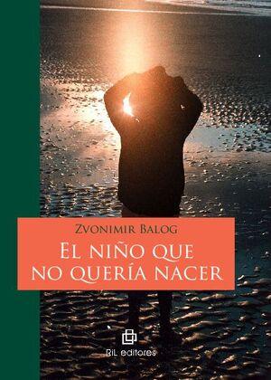 EL NIÑO QUE NO QUERÍA NACER