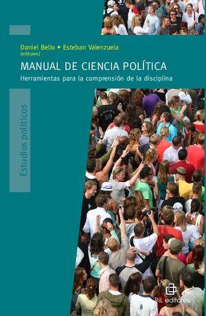 MANUAL DE CIENCIA POLÍTICA: HERRAMIENTAS PARA LA COMPRENSIÓN DE LA DISCIPLINA