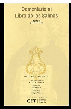 COMENTARIO AL LIBRO DE LOS SALMOS TOMO II (NÚMEROS 16 A 27).