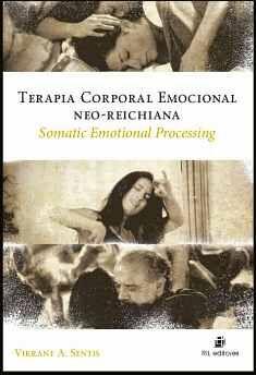 TERAPIA CORPORAL EMOCIONAL NEO-REICHIANA: SOMATIC EMOTIONAL PROCESSING