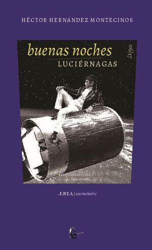 BUENAS NOCHES LUCIÉRNAGAS