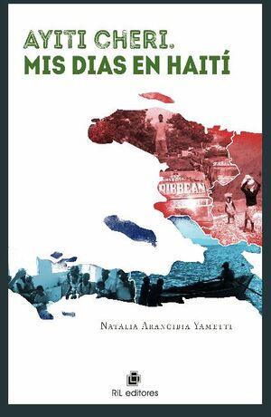 AYITI CHERI. MIS DÍAS EN HAITÍ