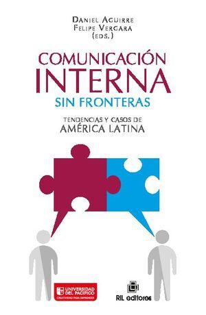 COMUNICACIÓN INTERNA SIN FRONTERAS: TENDENCIAS Y CASOS DE AMÉRICA LATINA