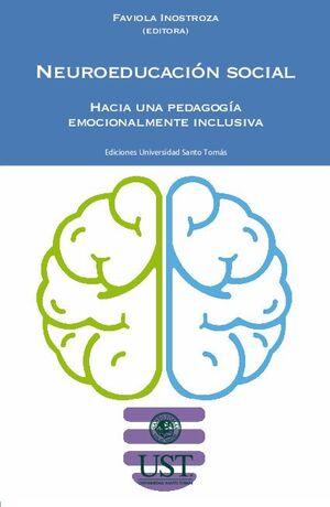 NEUROEDUCACIÓN SOCIAL: HACIA UNA PEDAGOGÍA EMOCIONALMENTE INCLUSIVA