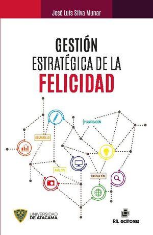 GESTIÓN ESTRATÉGICA DE LA FELICIDAD