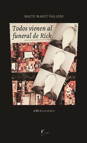 TODOS VIENEN AL FUNERAL DE RICK