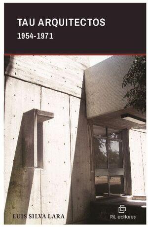 TAU ARQUITECTOS 1954-1971