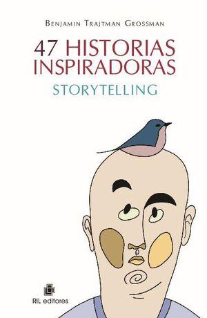 47 HISTORIAS INSPIRADORAS: STORYTELLING