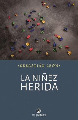 LA NIÑEZ HERIDA
