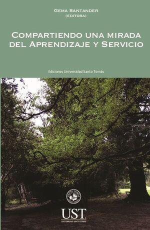 COMPARTIENDO UNA MIRADA DEL APRENDIZAJE Y SERVICIO
