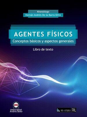 AGENTES FÍSICOS. CONCEPTOS BÁSICOS Y ASPECTOS GENERALES: LIBRO DE TEXTO