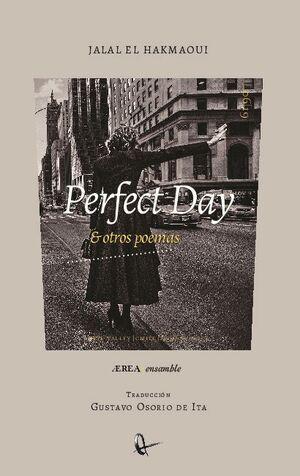 PERFECT DAY & OTROS POEMAS