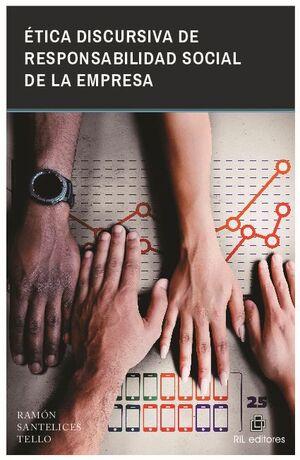 ÉTICA DISCURSIVA DE RESPONSABILIDAD SOCIAL DE LA EMPRESA