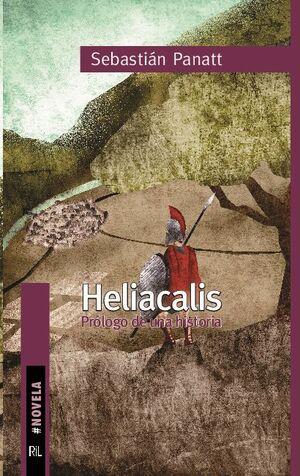 HELIACALIS: PRÓLOGO DE UNA HISTORIA